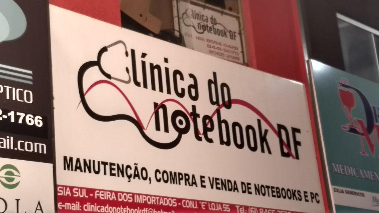 Clinica do Notebook, Manuteção, compra e venda de notebooks e pc, Feira dos Importados de Brasília, Bloco E, SIA, Trecho 7, Comércio Brasília