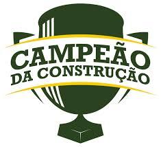 CAMPEÃO DA CONSTRUÇÃO