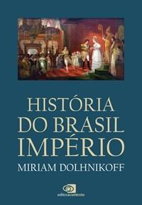 Livro - Historia Do Brasil Imperio - Contexto