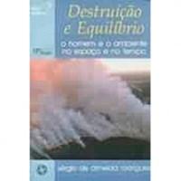 Livro - Destruição e Equilíbrio - Rodrigues