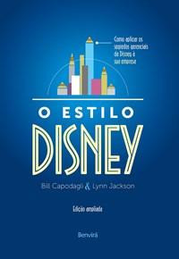 Livro - Estilo Disney: Como Aplicar os Segredos Gerenciais da Disney -