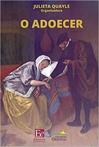 Livro - O Adoecer - Quayle