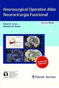 Livro - Neurosurgical Operative Atlas Neurocirurgia Funcional - Gross