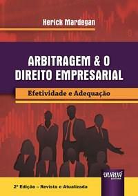 Livro - Arbitragem & o Direito Empresarial - Mardegan 2º edição