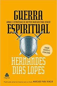 Livro - Guerra Espiritual - Lopes - Hagnos