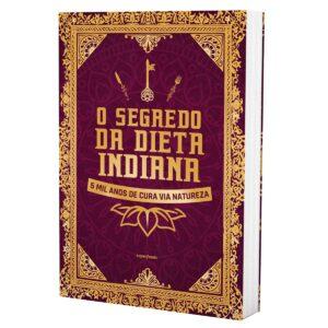 Livro de Receitas Digital - O Segredo da Dieta Indiana