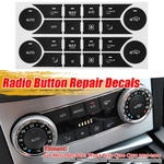 Carro A / C Radio Button Repair Sticker Decals para Mercedes Para Benz W204 C250 C300 C350 2010 2011 2012 2013 2014 Fix Ugly Button