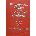 Livro - The Philosophical Canon in the Seventeenth and Eighteenth Centuries: Essays in Honour of John W. Yolton
