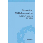 Livro - Modernism, Middlebrow and the Literary Canon: The Modern Library Series, 1917-1955 (Literary Texts and the Popular Marketplace)