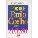 Por Que Paulo Coelho Teve Sucesso