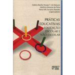 Práticas Educativas - Educação Escolar E Não Escolar