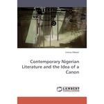 Contemporary Nigerian Literature and the Idea of a Canon