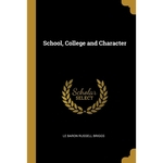 School, College and Character