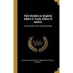 Yale Studies in English Albert S. Cook, Editor II Aelfric