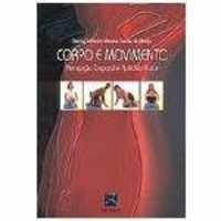 Livro - Corpo e Movimento - Percepção Corporal e Aptidão Física - Arau
