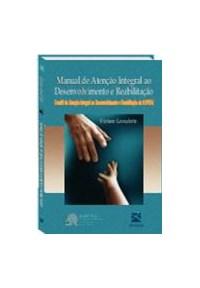 Livro - Manual de Atenção Integral ao Desenvolvimento e Reabilitação -