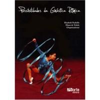 Livro - Possibilidades de Ginástica Rítmica - Paoliello