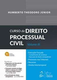 Livro Curso de Direito Processual Civil - Vol. III - Theodoro Jr - For
