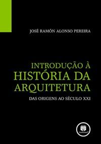 Livro - Introdução a Historia da Arquitetura : Das Origens ao Século X