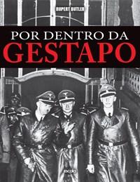 Livro - Por Dentro da Gestapo - Butler