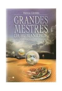 GRANDES MESTRES DA HUMANIDADE - LUZ DA SERRA
