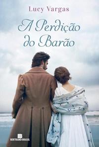 Livro - Perdicao Do Barao, A - Bertrand