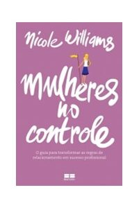 Livro - Mulheres No Controle - Bestseller
