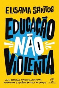 Livro - Educação Não Violenta - Santos