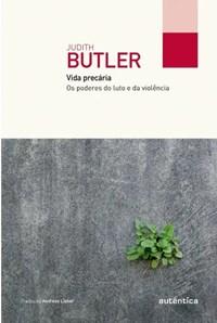 Livro - Vida Precária - Butler