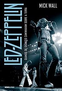 Livro - Led Zeppelin - Mick Wall - Globo