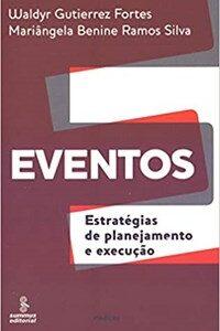 Livro - Eventos: Estratégias de Planejamento e Execução - Silva - Summ