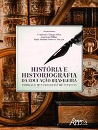 Livro - História e Historiografia da Educação Brasileira - Villar - Ap