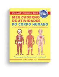 Livro - Meu Caderno de Atividades do Corpo Humano - Stokes - Sextante