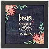 Arte Maníacos Quadro Decorativo em Madeira Boas Energias Flores - 20x20cm (Moldura caixa em laca preta)